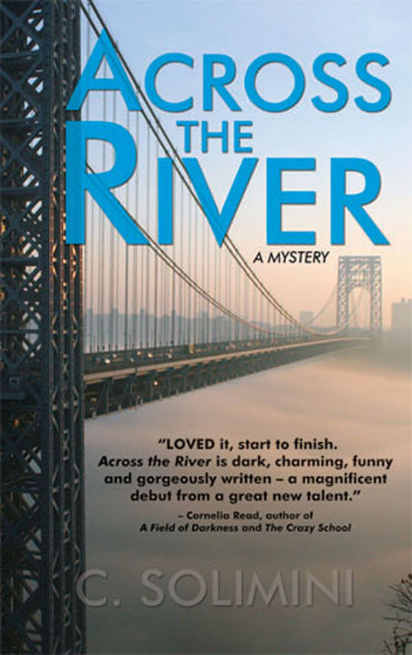 Across the River (eBook and trade paperback)